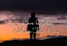Deep Love Quotes For Her To Make Her Cry