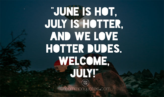 July Quotes for Calendars