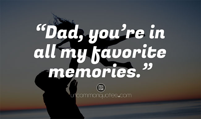 Short Message for Father, Dad Quotes