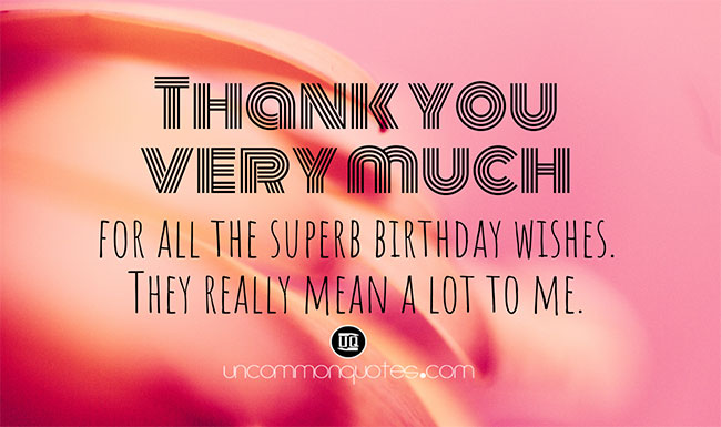 Thanking My Friends for Birthday Wishes
