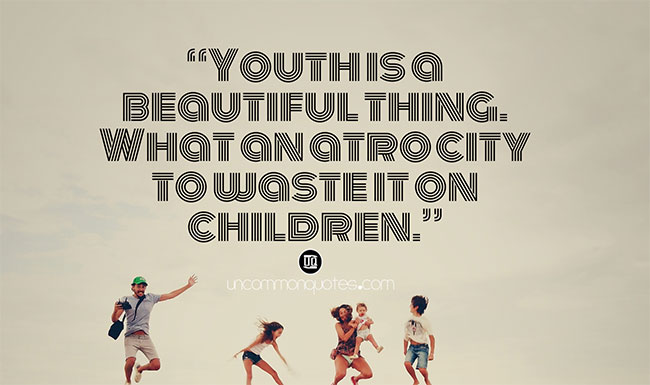 Youth Energy Quotes